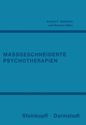 Massgeschneiderte Psychotherapien von Goldstein,  A.P., Pauls,  W., Peel,  R., Stein,  N.