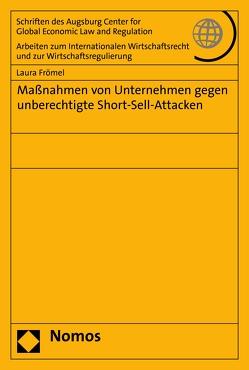 Maßnahmen von Unternehmen gegen unberechtigte Short-Sell-Attacken von Frömel,  Laura