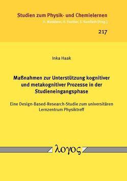 Maßnahmen zur Unterstützung kognitiver und metakognitiver Prozesse in der Studieneingangsphase von Haak,  Inka
