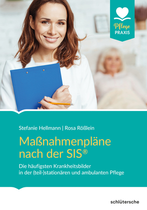 Maßnahmenpläne nach der SIS® von Hellmann,  Stefanie, Rößlein,  Rosa