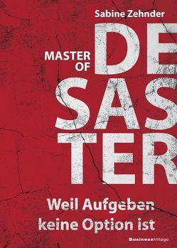 Master of Desaster von Zehnder,  Sabine