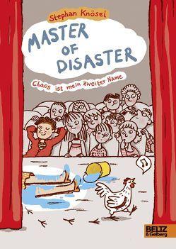 Master of Disaster: Chaos ist mein zweiter Name von Jung,  Barbara, Knösel,  Stephan
