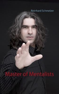 Master of Mentalists von Schmelzer,  Reinhard