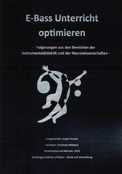 """Masterarbeit zum Thema """"E-Bass Unterricht optimieren"""" von Miebach,  Christoph"""