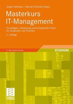 Masterkurs IT-Management von Doyé,  Thomas, Hofmann,  Jürgen, Renninger,  Wolfgang, Schmidt,  Werner, Toufar,  Oliver