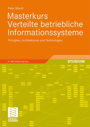 Masterkurs Verteilte betriebliche Informationssysteme von Mandl,  Peter