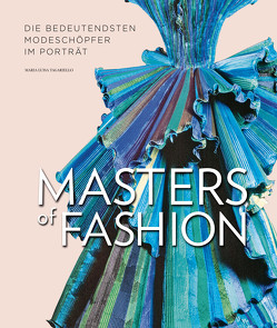 Masters of Fashion von Tagariello,  Maria Luisa