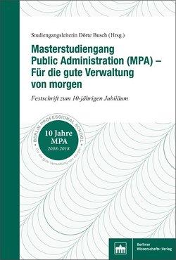 Masterstudiengang Public Administration (MPA) von Busch,  Dörte