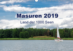 Masuren 2019 – Land der 1000 Seen (Wandkalender 2019 DIN A3 quer) von Nowak,  Oliver