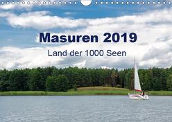 Masuren 2019 – Land der 1000 Seen (Wandkalender 2019 DIN A4 quer) von Nowak,  Oliver