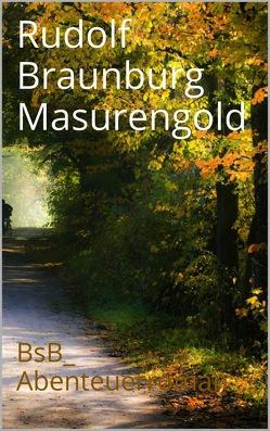 Masurengold von Braunburg,  Rudolf