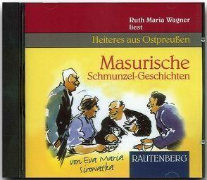 Masurische Schmunzel-Geschichten von Sirowatka,  Eva M, Wagner,  Ruth M