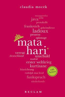 Mata Hari. 100 Seiten von Mocek,  Claudia