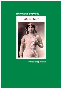 Mata Hari von Syzygos,  Hermann