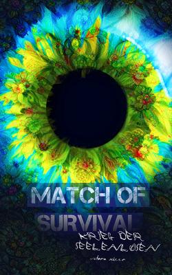 Match of Survival – Krieg der Seelenlosen von Scheer,  Victoria