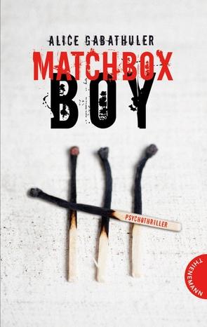 Matchbox Boy von Gabathuler,  Alice, Thalmann,  Isabel