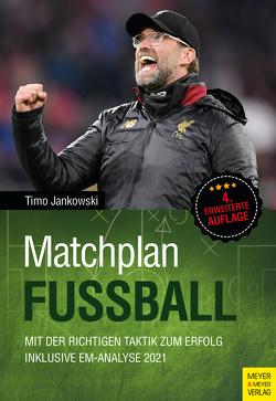 Matchplan Fußball von Jankowski,  Timo