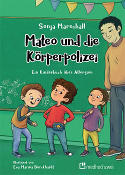 Mateo und die Körperpolizei von Burckhardt,  Eva Marina, Marschall,  Sonja