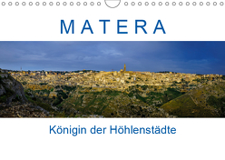 Matera – Königin der Höhlenstädte (Wandkalender 2019 DIN A4 quer) von Müller,  Reinhard