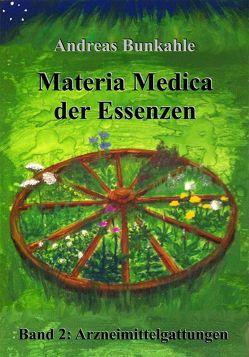 Materia Medica der Essenzen von Bunkahle,  Andreas