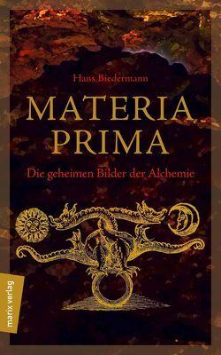 Materia Prima von Biedermann,  Hans