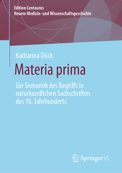 Materia prima von Dück,  Katharina