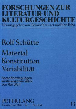 Material Konstitution Variabilität von Schütte,  Rolf