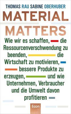 Material Matters von Oberhuber,  Sabine, Rau,  Thomas