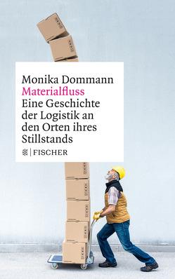 Materialfluss von Dommann,  Monika