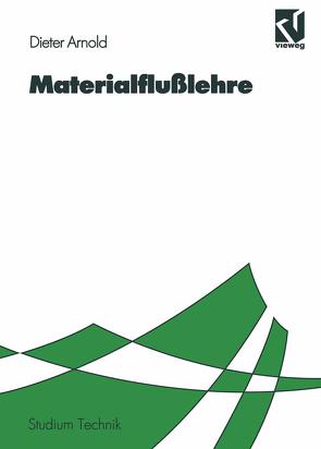 Materialflußlehre von Arnold,  Dieter