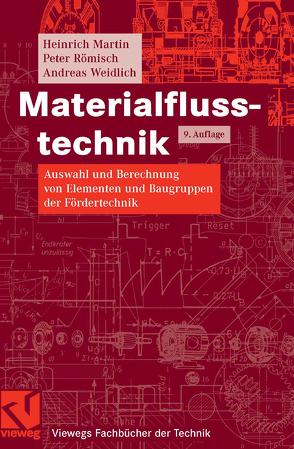 Materialflusstechnik von Martin,  Heinrich, Römisch,  Peter, Weidlich,  Andreas