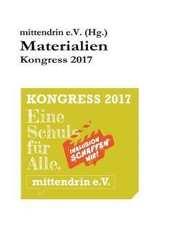 Materialien Kongress 2017 von mittendrin e. V. Köln