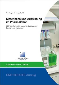 Materialien und Ausrüstung im Pharmalabor von Dr. Fuchslueger,  Ulf, Dr. Limberger,  Markus, Dr. Perlick,  Christian