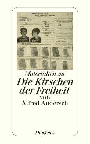 Materialien zu Die Kirschen der Freiheit von Alfred Andersch von Andersch,  Alfred, Stephan,  Winfried