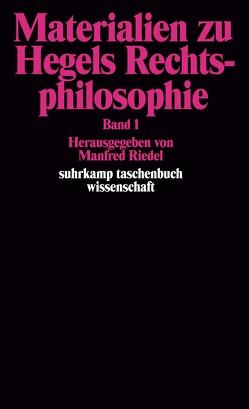 Materialien zu Hegels Rechtsphilosophie von Riedel,  Manfred