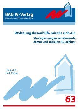 Materialien zur Wohnungslosenhilfe (63) Wohnungslosenhilfe mischt sich ein von Jordan,  Dr. Rolf
