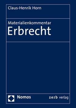 Materialienkommentar Erbrecht von Horn,  Claus-Henrik