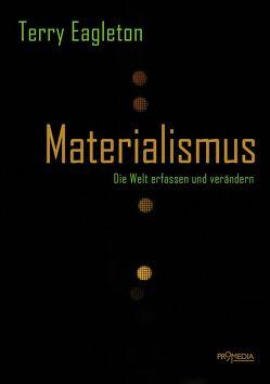Materialismus von Eagleton,  Terry, Kraft,  Stefan