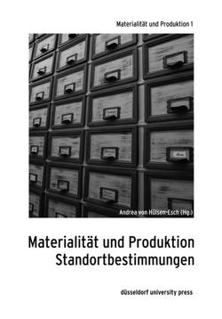 Materialität und Produktion von Hülsen-Esch,  Andrea von
