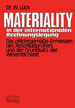 Materiality in der internationalen Rechnungslegung von Lück,  Wolfgang