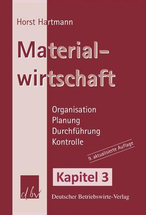 Materialwirtschaft – Kapitel 3 von Hartmann,  Horst