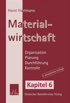 Materialwirtschaft – Kapitel 6 von Hartmann,  Horst
