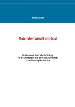 Materialwirtschaft mit Excel von Fischer,  Ernst