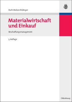 Materialwirtschaft und Einkauf von Melzer-Ridinger,  Ruth