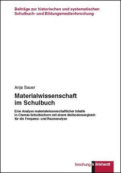 Materialwissenschaft im Schulbuch von Sauer,  Anja