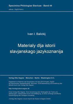 Materialy dlja istorii slavjanskago jazykoznanija von Balickij,  Ivan I.