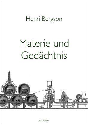 Materie und Gedächtnis von Bergson,  Henri