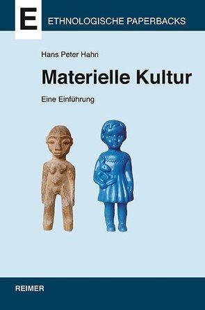 Materielle Kultur von Hahn,  Hans Peter