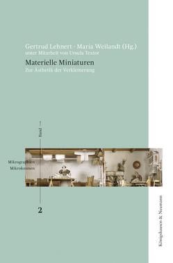 Materielle Miniaturen von Lehnert,  Gertrud, Textor,  Ursula, Weilandt,  Maria