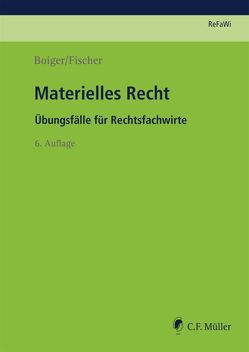 Materielles Recht von Boiger,  Wolfgang, Fischer,  Sonja